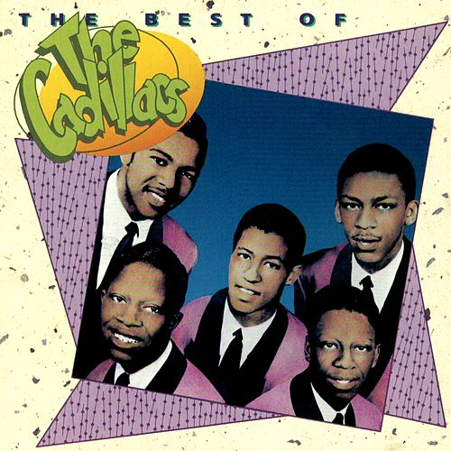 The Best Of The Cadillacs by The Cadillacs
