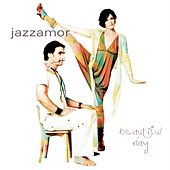 Beautiful Day by Jazzamor