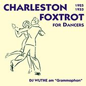 Crazy Rhythm - Charleston & Foxtrott for Dancers (DJ Wuthe am
