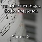 The Definitive Maria Callas Collection, Vol. 2 by Maria Callas