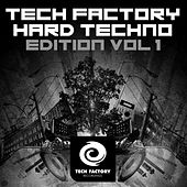 Tech Factory Hard Techno Edition, Vol. 1 by Various Artists
