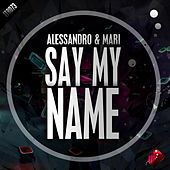Say My Name by Mari