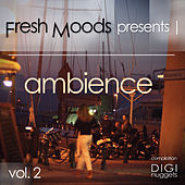 Fresh Moods Presents Ambience, Vol. 2 by Various Artists