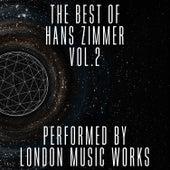 The Best of Hans Zimmer, Vol. 2 von London Music Works