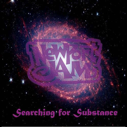 Searching for Substance - EP by Newport Jam