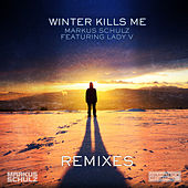 Winter Kills Me (Remixes) by Markus Schulz