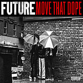 Move That Dope by Future