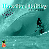 Hawaiian Holiday by The Hawaiians