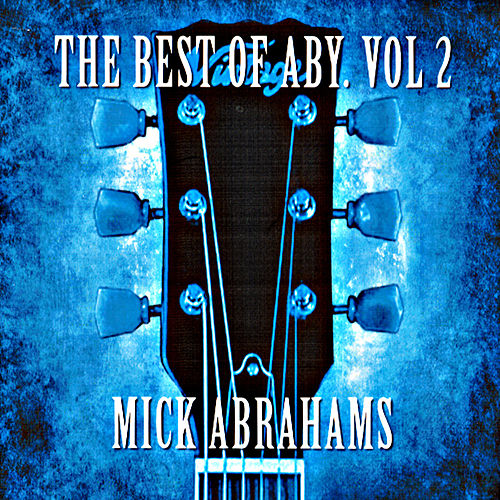The Best of Aby, Vol. 2 by Mick Abrahams