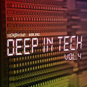 Deep in Tech Vol. 4 by Various Artists