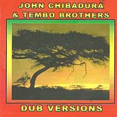 Dub version by John Chibadura