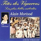 Fêtes des Vignerons: Les plus belles mélodies by Alain Morisod