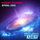 Spiral 2015 by Robert Nickson