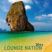 Lounge Nation 2011 by Various Artists