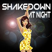 Shakedown At Night by Various Artists