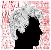 Corazones by Mikel Erentxun