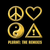 PLURNT: The Remixes by Flosstradamus