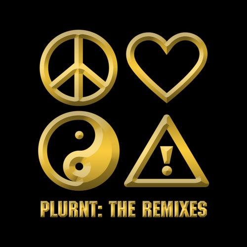 PLURNT: The Remixes by Flosstradamus