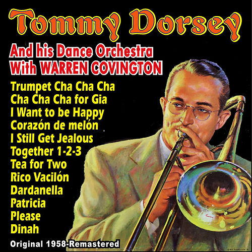 Original 1958 by Tommy Dorsey
