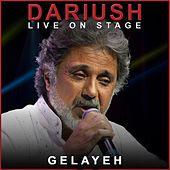Gelayeh (Live) by Dariush