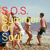 S.O.S. Summer of Soul - Beach Party Forever by Various Artists