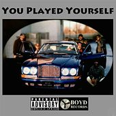 You Played Yourself by Various Artists