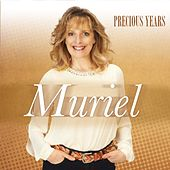 Precious Years by Muriel