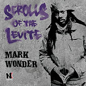 Scrolls of the Levite by Mark Wonder