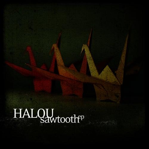 Sawtooth EP von Halou
