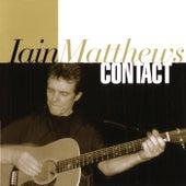 Contact by Iain Matthews