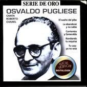 Serie De Oro Vol 2: Osvaldo Pugliese by Osvaldo Pugliese