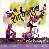 Sin Embargo Te Quiero by Various Artists
