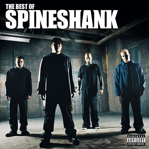 The Best Of Spineshank by Spineshank