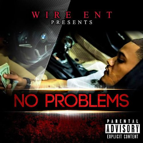 No Problems by Wire