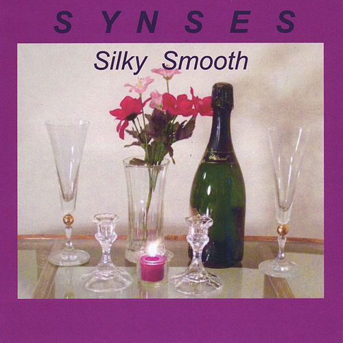 Silky Smooth by Synses