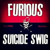 Suicide Swig (From the Dolce & Gabbana Intenso Ad) by Furious