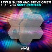SMFF Remixes by Steve Omen