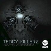 Teddynator / Endlessly by Teddy Killerz