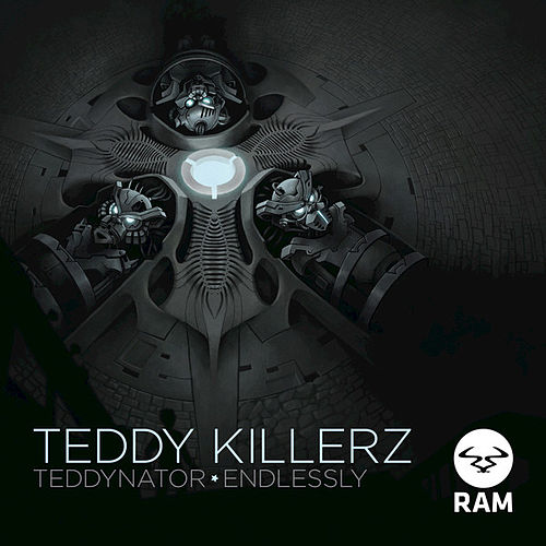 Teddynator / Endlessly by Teddy Killerz