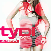 If I Stayed by Tydi