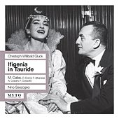 Gluck: Iphigenia auf Tauris (Sung in Italian) [Recorded Live 1957] by Various Artists