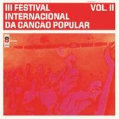 Iii Festival Internacional da Canção Popular, Vol. Ii by Various Artists
