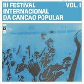 Iii Festival Internacional da Canção Popular, Vol. I by Various Artists
