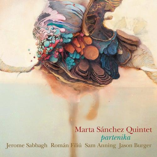 Partenika. Marta Sánchez Quintet by Marta Sanchez