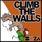 Climb the Walls by Boza