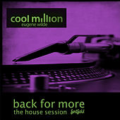 Back for More (The House Session) by Cool Million