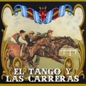 El Tango y las Carreras by Various Artists