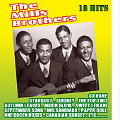 18 Hits by The Mills Brothers