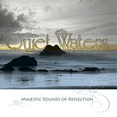 Quiet Waters: Majestic Sounds of Reflection by Trammell Starks