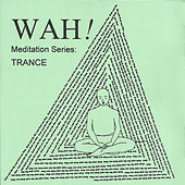 Trance- Single by Wah!